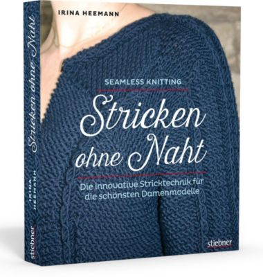 Stricken ohne Naht - Irina Heemann |