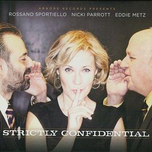 Strictly Confidential, Rossano & Parrott,Nicki & Metz,Eddie Sportiello
