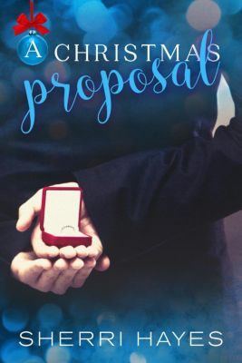 Strictly Professional: A Christmas Proposal (Strictly Professional, #2), Sherri Hayes