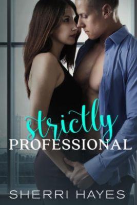 Strictly Professional: Strictly Professional, Sherri Hayes