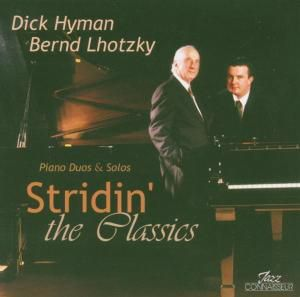 Stridin' The Classics, Dick Hyman, Bernd Lhotzky