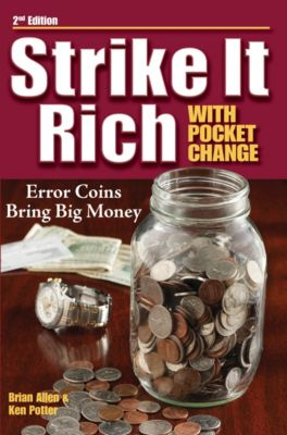 Strike It Rich with Pocket Change, Brian Allen, Ken Potter