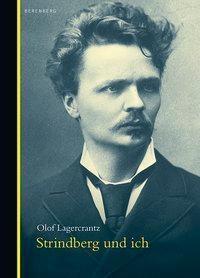 Strindberg und ich - Olof Lagercrantz pdf epub
