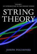 String Theory, Joseph Polchinski
