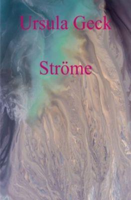 Ströme - Ursula Geck pdf epub