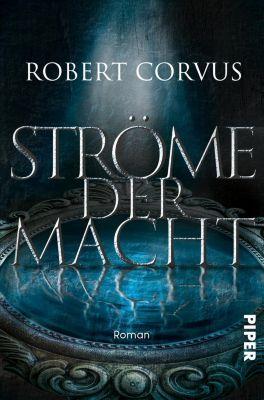 Ströme der Macht - Robert Corvus  