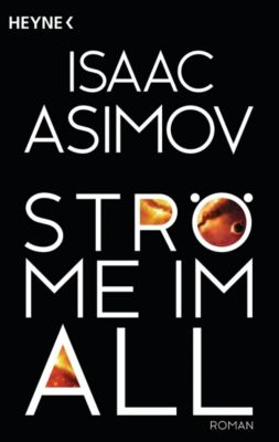 Ströme im All - Isaac Asimov |