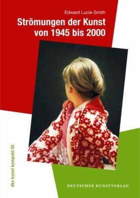 Strömungen der Kunst von 1945 bis 2000, Edward Lucie-Smith