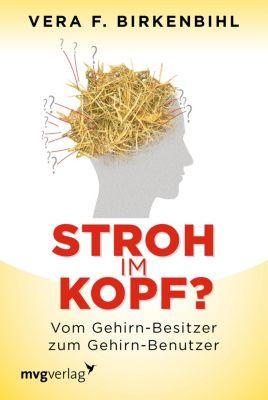 Stroh im Kopf?, Vera F. Birkenbihl