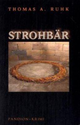 Strohbär, Thomas A. Ruhk