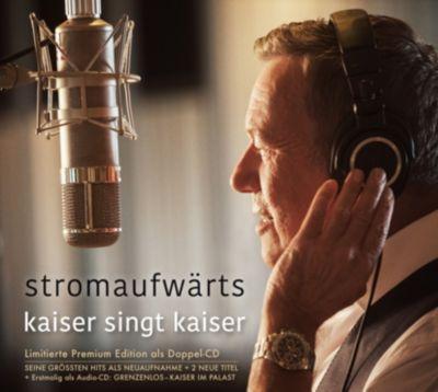 stromaufwärts - Kaiser singt Kaiser (Limitierte Premium Edition), Roland Kaiser