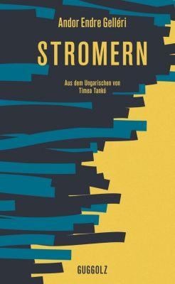 Stromern, Andor Endre Gelléri