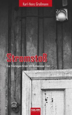 Stromstoß, Karl-Heinz Großmann