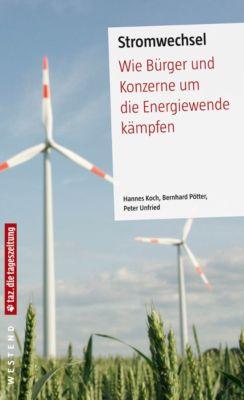 Stromwechsel, Peter Unfried, Hannes Koch, Bernhard Pötter