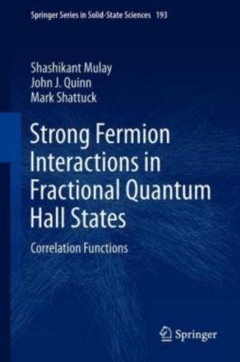 Strong Fermion Interactions in Fractional Quantum Hall States, Shashikant Mulay, John J. Quinn, Mark Shattuck