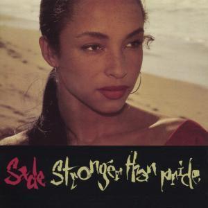 Stronger Than Pride, Sade