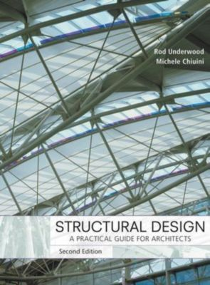 Structural Design, James R. Underwood