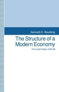 Structure of a Modern Economy, Kenneth E. Boulding