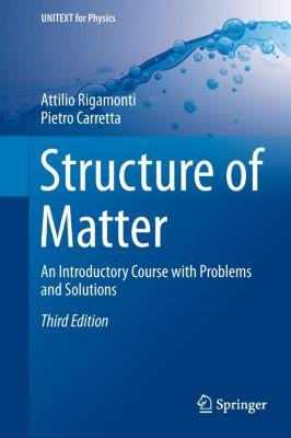 Structure of Matter, Pietro Carretta, Attilio Rigamonti