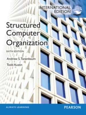 Structured Computer Organization: International Edition, Andrew S. Tanenbaum