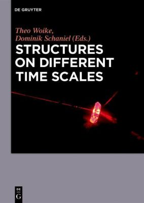 Structures on Different Time Scales