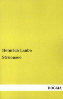 Struensee - Heinrich Laube |