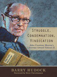Struggle, Condemnation, Vindication, Barry Hudock