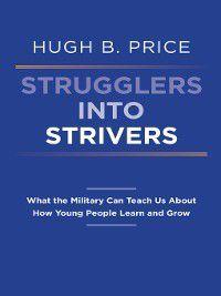 Strugglers Into Strivers, Hugh B. Price