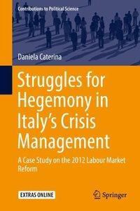 Struggles for Hegemony in Italy's Crisis Management, 2 Teile, Daniela Caterina