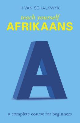 Struik Lifestyle: Teach Yourself Afrikaans, Helena van Schalkwyk