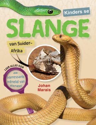 Struik Nature: Kinders se slange van Suider-Afrika, Johan Marais