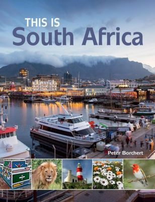 Struik Nature: This is South Africa, Peter Borchert
