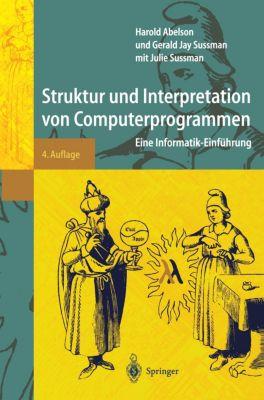 Struktur und Interpretation von Computerprogrammen, Harold Abelson, Gerald J. Sussman, Julie Sussman