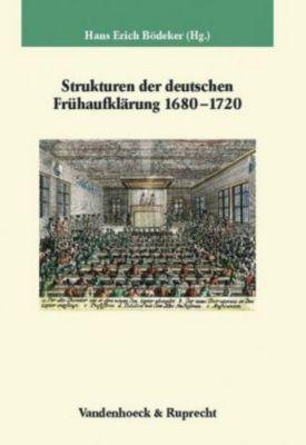 Strukturen der deutschen Frühaufklärung 1680-1720