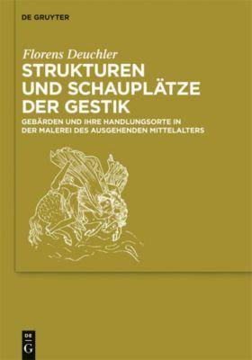 Strukturen und Schauplätze der Gestik, Florens Deuchler
