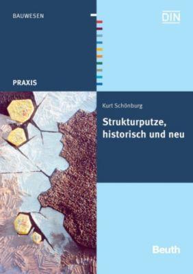 Strukturputze, historisch und neu, Kurt Schönburg