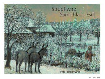 Strupf wird Samichlaus-Esel, Peter Bergmann