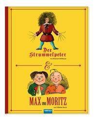 Struwwelpeter / Max und Moritz, Heinrich Hoffmann, Wilhelm Busch