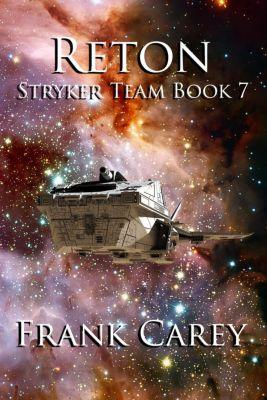 Stryker Team: Reton (Stryker Team, #7), Frank Carey