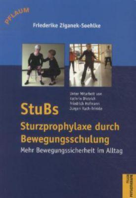 STuBs - Sturzprophylaxe durch Bewegungsschulung, Friederike Ziganek-Soehlke