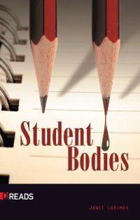Student Bodies, Janet Lorimer