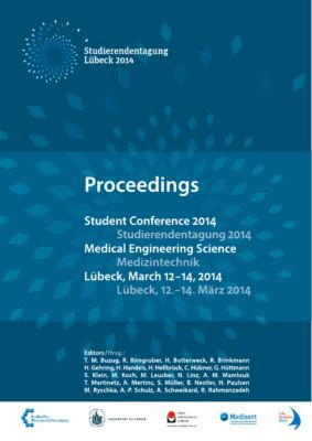 Student Conference Medical Engineering Science 2014, T. M. Buzug et al.