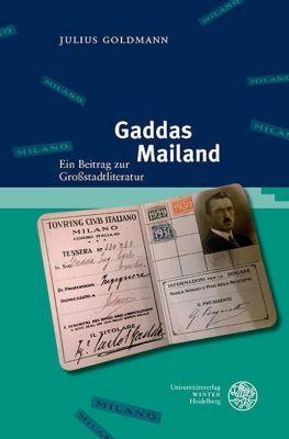 Studia Romanica: Gaddas Mailand, Julius Goldmann