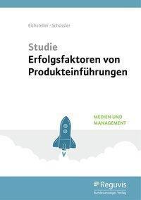 Studie Erfolgsfaktoren von Produkteinführungen