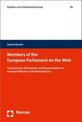 Studien zum Parlamentarismus: Members of the European Parliament on the Web, Jessica Kunert