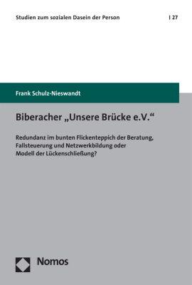 Studien zum sozialen Dasein der Person: Biberacher Unsere Brücke e.V., Frank Schulz-Nieswandt