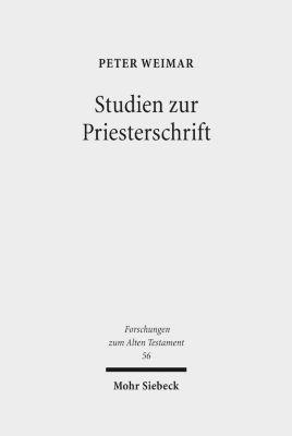 Studien zur Priesterschrift, Peter Weimar