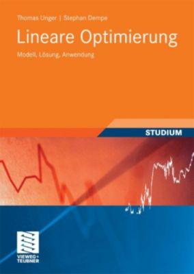 Studienbücher Wirtschaftsmathematik: Lineare Optimierung, Stephan Dempe, Thomas Unger