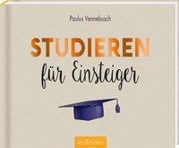 Studieren für Einsteiger - Paulus Vennebusch |