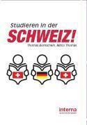 Studieren in der Schweiz!, Thomas Bornschein, Mirco Thomas